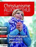 Christianisme Aujourd'hui décembre 2020